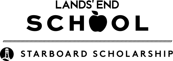 LANDS' END SCHOOL STARBOARD SCHOLARSHIP